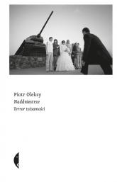 Naddniestrze Terror tożsamości - Piotr Oleksy | mała okładka