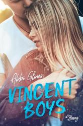 Vincent Boys Tom 1 Vincent Boys - Abbi Glines | mała okładka