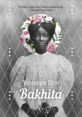Bakhita - Veronique Olmi | mała okładka