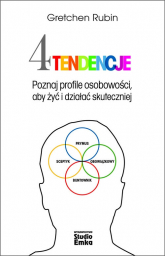 Cztery tendencje Poznaj profile osobowości, aby żyć i działać skuteczniej - Rubin Gretchen | mała okładka