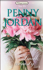 Mistrzyni romansu Tom 15 Smak zemsty Część 2 - Penny Jordan | mała okładka