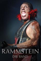 Rammstein Die Band - Łukasz Dunaj | mała okładka