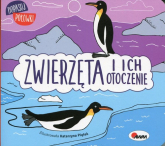 Dopasuj połówki Zwierzęta i ich otoczenie - Joanna Wiśniewska | mała okładka