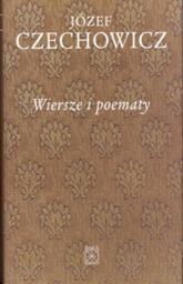 Wiersze i poematy - Józef Czechowicz | mała okładka