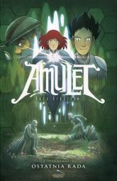 Amulet 4 Ostatnia rada - Kazu Kibuishi | mała okładka