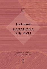 Kasandra się myli - Jan Lechoń | mała okładka