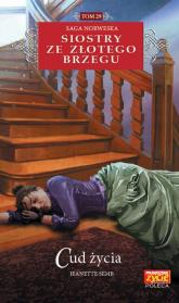 Siostry ze Złotego Brzegu 29 Cud życia - Jeanette Semb | mała okładka
