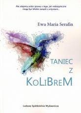 Taniec z kolibrem - Serafin Ewa Maria | mała okładka