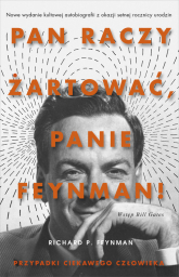 Pan raczy żartować Panie Feynman -  Richard P. Feynman | mała okładka