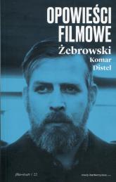 Opowieści filmowe - Żebrowski Edward, Komar Michał | mała okładka