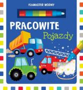 Flamaster wodny Pracowite pojazdy - Urszula Kozłowska | mała okładka