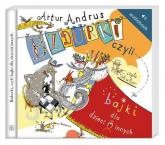Bzdurki czyli bajki dla dzieci(i)innych Audiobook - Artur Andrus | mała okładka
