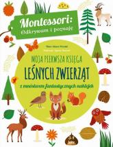Moja pierwsza księga leśnych zwierząt z mnóstwem fantastycznych naklejek - Chiara Piroddi | mała okładka
