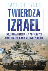 Twierdza Izrael - Patrick Tyler | mała okładka