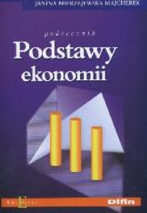 Podstawy ekonomii Podręcznik - Janina Mierzejewska-Majcherek | mała okładka