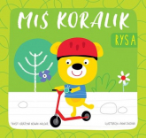 Miś Koralik Rysa - Grażyna Nowak-Balcer | mała okładka