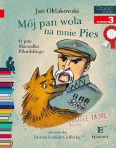 Czytam sobie Mój Pan woła na mnie Pies poziom 3 - Jan Ołdakowski   mała okładka