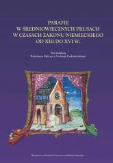 Parafie w średniowiecznych Prusach -    mała okładka
