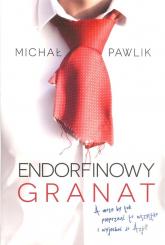 Endorfinowy granat/Michał Pawlik - Michał Pawlik | mała okładka