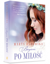 Biegiem po miłość - Marta Radomska | mała okładka