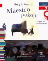 Czytam sobie Maestro pokoju poziom 3 - Brygida Grysiak | mała okładka