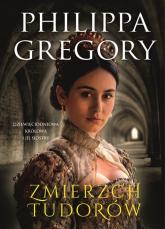 Zmierzch Tudorów Dziewięciodniowa królowa i jej siostry - Philippa Gregory | mała okładka