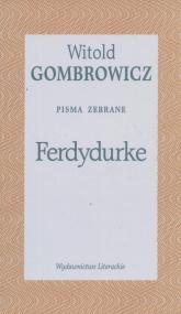 Ferdydurke. Pisma zebrane Tom II - Witold Gombrowicz | mała okładka