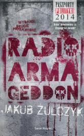 Radio Armageddon - Jakub Żulczyk | mała okładka