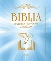 Biblia Historia przyjaźni z Bogiem - Campagnac Francois, Raimbault Christophe, Py-Renaudie Fabienne | mała okładka
