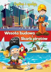 Czytam i zgaduję Wesoła budowa i Skarb piratów - zbiorowe Opracowanie | mała okładka
