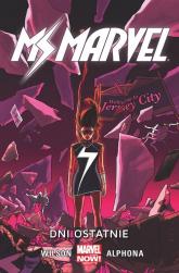 Ms Marvel Tom 4 Dni ostatnie - Wilson G. Willow, Gage Christos, Slott Dan | mała okładka