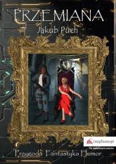 Przemiana - Jakub Puch | mała okładka