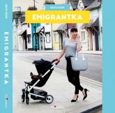 Emigrantka - Agata Bizuk | mała okładka