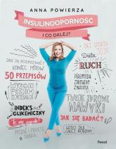 Insulinooporność I co dalej? - Anna Powierza | mała okładka