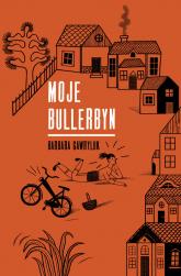 Moje Bullerbyn - Barbara Gawryluk | mała okładka