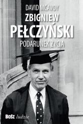 Zbigniew Pełczyński Podarunek życia - McAvoy David, Basara Anna | mała okładka