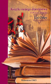 Książki mojego dzieciństwa (1931-1945) - Uri Orlev | mała okładka