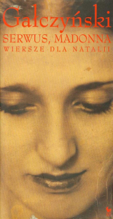 Serwus Madonna Wiersze dla Natalii - Gałczyński Konstanty Ildefons | mała okładka