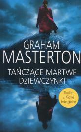 Tańczące martwe dziewczynki - Graham Masterton | mała okładka