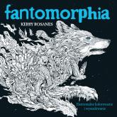 Fantomorphia Ekstremalne kolorowanie i wyszukiwanie - Kerby Rosanes | mała okładka