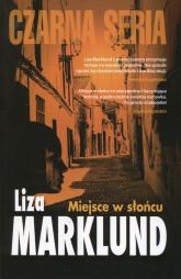 Miejsce w słońcu - Liza Marklund | mała okładka