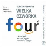 Wielka czwórka. Ukryte DNA: Amazon, Apple, Facebook i Google - Scott Galloway | mała okładka