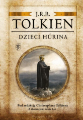 Dzieci Hurina Pod redakcją Christophera Tolkiena - J.R.R. Tolkien | mała okładka