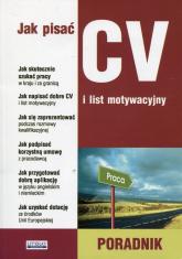 Jak pisać CV i list motywacyjny Poradnik -  | mała okładka
