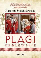 Plagi królewskie - Karolina Stojek-Sawicka | mała okładka