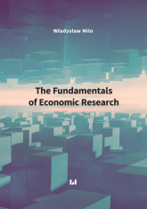 The Fundamentals of Economic Research - Władysław Milo | mała okładka