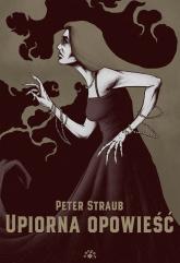 Upiorna opowieść - Peter Straub | mała okładka