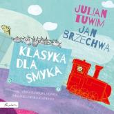 Klasyka dla smyka - Tuwim Julian, Brzechwa Jan | mała okładka