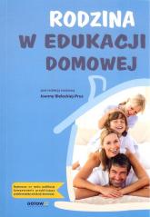Rodzina w edukacji domowej - zbiorowa Praca | mała okładka