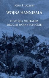Wojna Hannibala Historia militarna drugiej wojny punickiej - Lazenby John F. | mała okładka